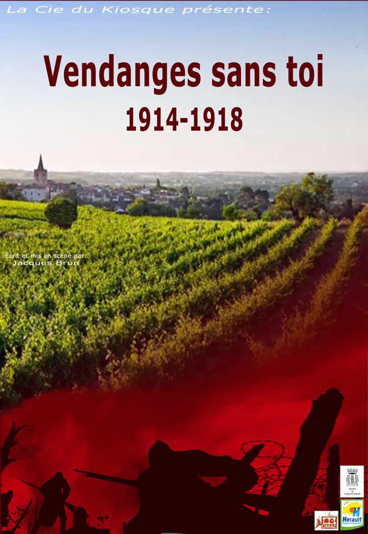 Vendanges sans toi 1914 - 1918